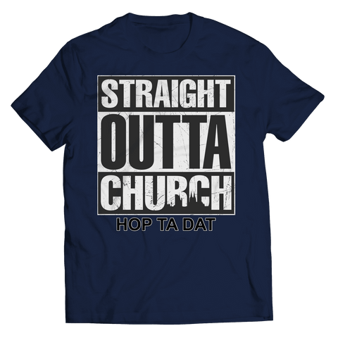 Image of STRAIGHT OUTTA CHURCH-HOP TA DAT - Shine Ya Light Gear