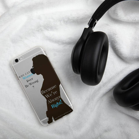Image of Why Can't Women Ever Be Wrong? iPhone Case - Shine Ya Light Gear