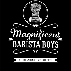 The Magnificent Barista Boys