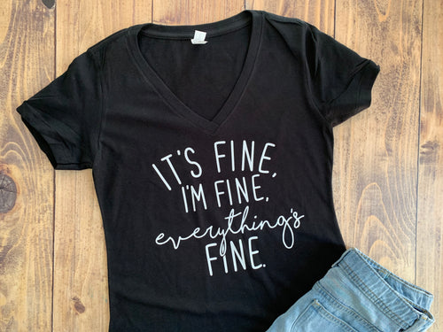 It's Fine, I'm Fine, Everything's Fine, Cute Shirt, Stay Home, Quarantine Shirt