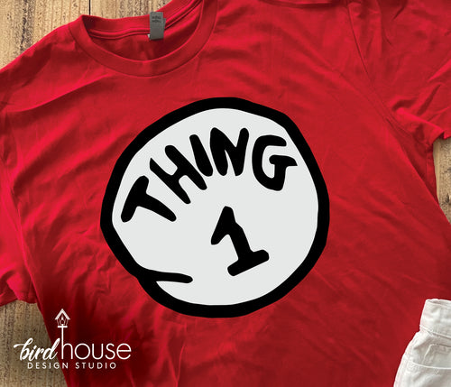 Thing 1, 2 and 3 Shirts, Custom Dr. Seuss Thing Tees, Custom ANY Number