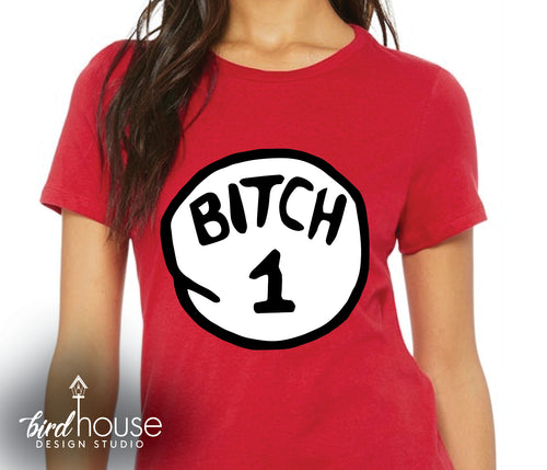 Head Bitch 1 & 2 Shirts, Custom Dr. Seuss Thing Tees, Custom Any Text