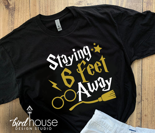 Staying 6 feet away Harry Potter Cute Universal Shirt