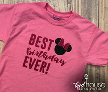 Load image into Gallery viewer, Best Birthday Ever Minnie Shirt, Cute Disney Shirt for Birthday Girl, Any Colors