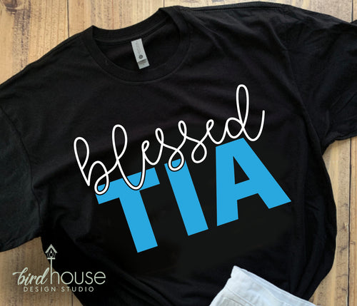 Blessed Tia, Cute Gift for Grandma, Mom, Mama, Mothers day Custom Personalized gift