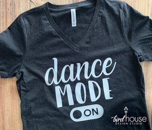 Dance Mode Shirt, Cute Tees for Dancers, Gift for girls