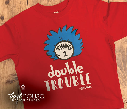 Double Trouble Thing 1 & 2 Shirt, Cat in the hat, Dr. Seuss Day