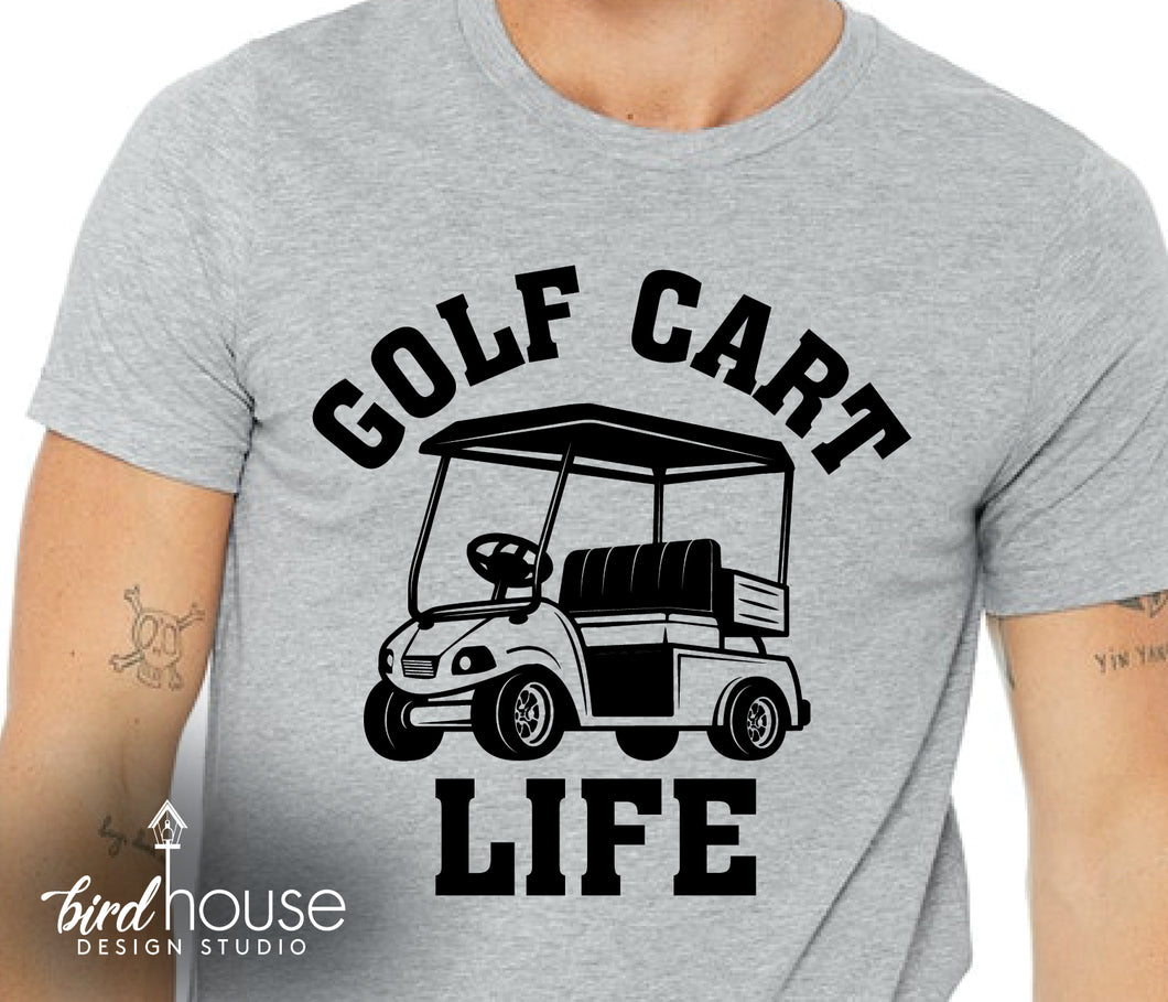 Golf Cart Life Shirt, Golfing, This is How we roll tee