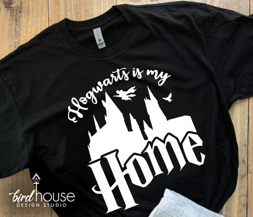 Hogwarts is my Home Shirt, Cute Harry Potter Tee, Universal Studios, Vacation, Custom Group Wizzarding world Harry Potter Diagon Alley