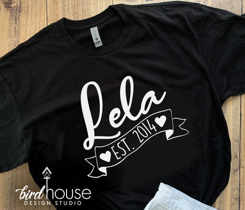 Lela Est Year, Cute Mom Abuela Grandma Shirt