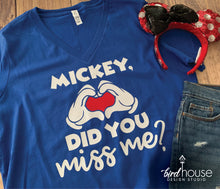 Load image into Gallery viewer, Mickey Did You Miss Me? Disney Reopening Shirt, Cute Disneyland T-shirt, Group Reopen Shirts