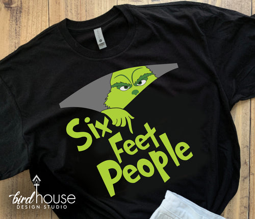 Six Feet People Grinch Shirt, Funny Social Distancing, Dr. Seuss Universal Studios Group shirts family