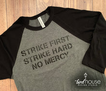 Load image into Gallery viewer, Strike First Strike Hard No Mercy Shirt, Cobra Kai