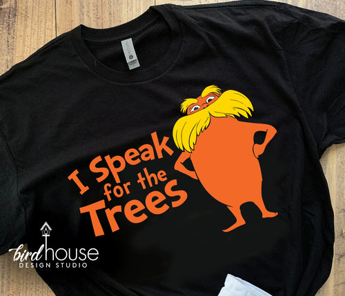 The Lorax I Speak for the Trees Shirt, Cute Dr. Seuss Day Shirt Tee
