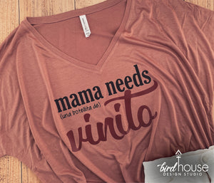 Mama Needs una Botellita de Vinito, Cute and funny Shirt for Wine Lovers, Custom Any Color
