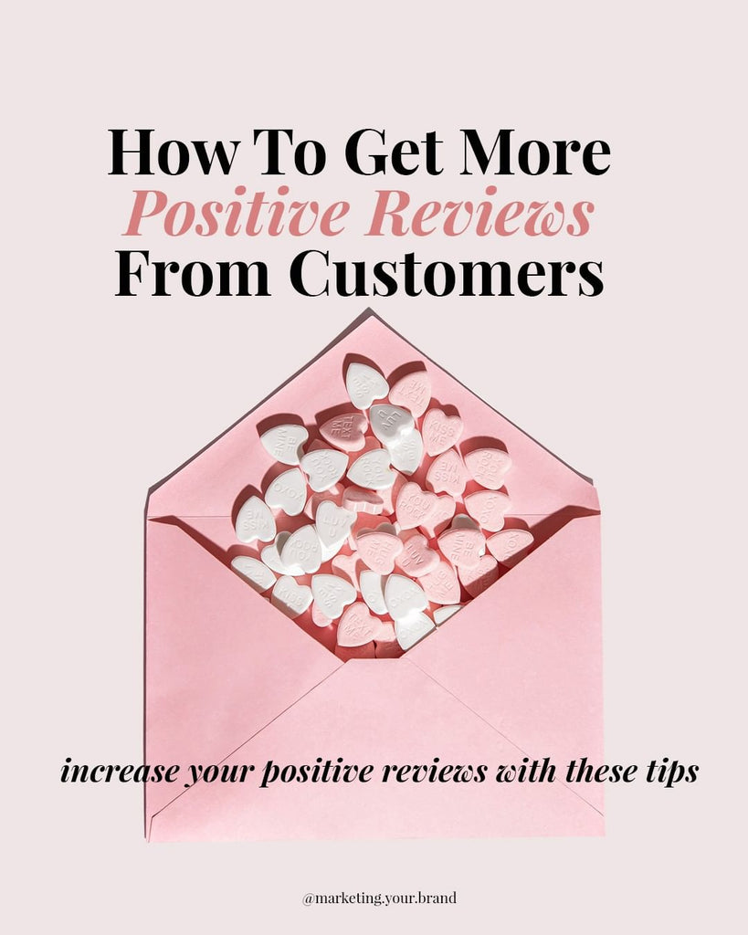 How to get more positive reviews