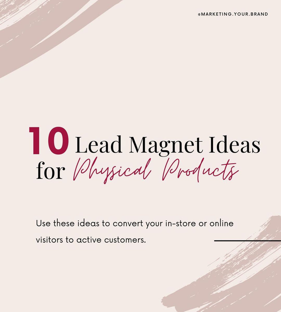 Lead magnet ideas for physical products