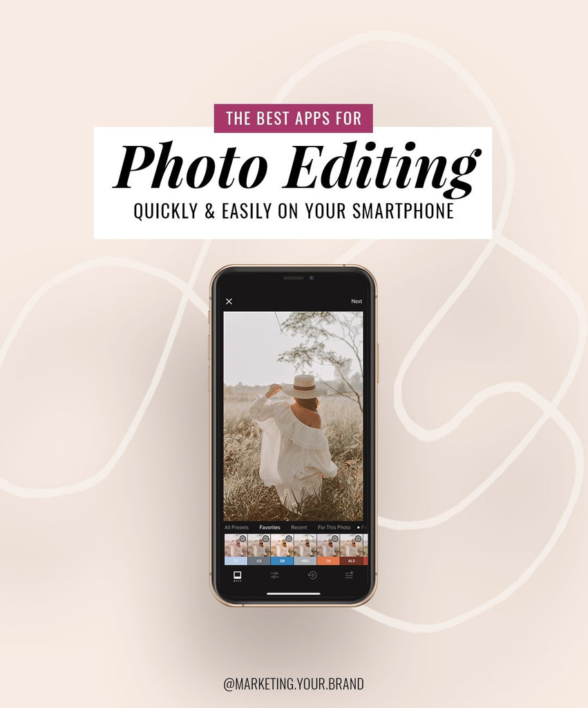 The Best Apps For Photo Editing Quickly & Easily On Your Smartphone