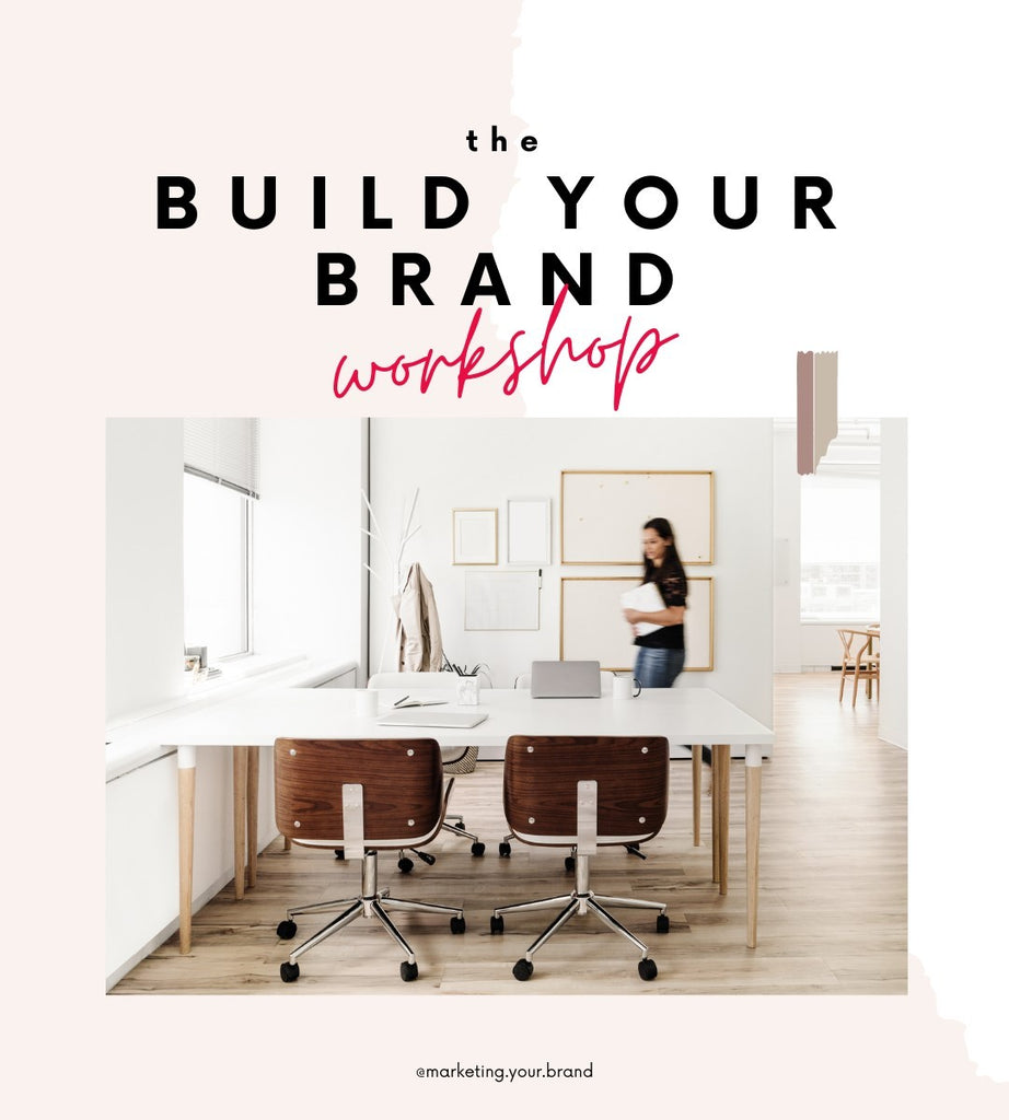 The build your brand workshop
