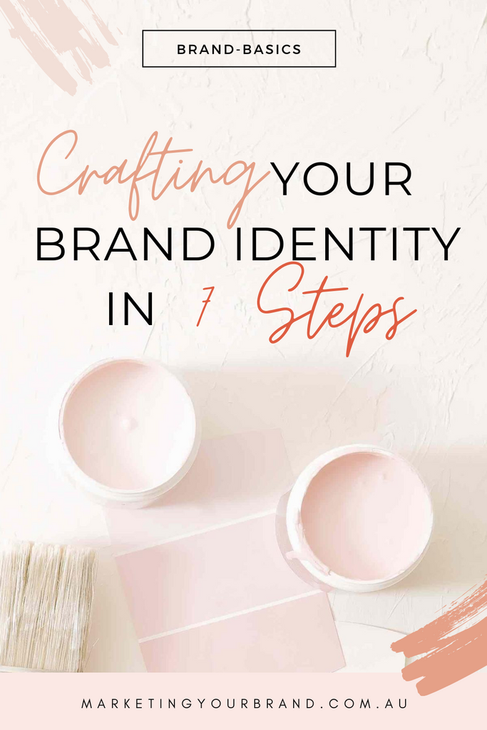 Crafting Your Brand Identity