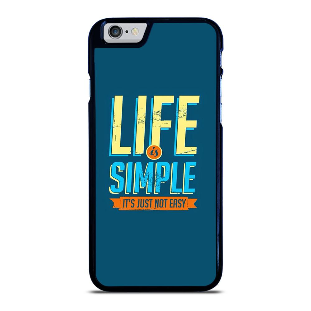 LIFE IS SIMPLE QUOTE iPhone 6 / 6S hoesje - goedhoesje