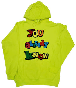You already know Chenille Hoodie - Neon Green
