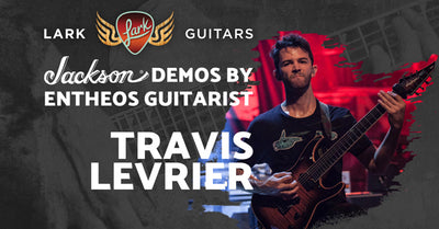 Jackson Guitars Demo Day with Travis Levrier!