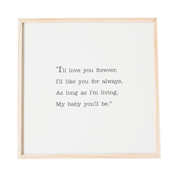 Love you forever wooden sign