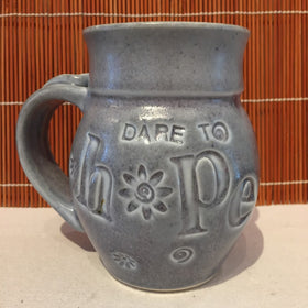 Mugs -Dare To......