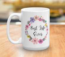 Load image into Gallery viewer, Best Life Ever Coffee Mug - JW Gift - Pioneer Gift - Coffee Lovers Gift -  JW Baptism Gift - Pioneer School Gift - Inspirational Mug