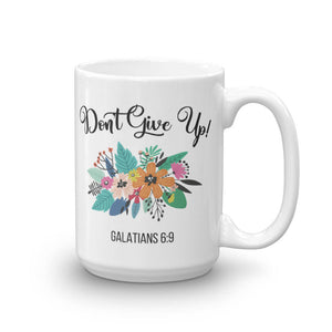 Don't Give Up Mug - Bible Quote Coffee Mug - JW Gift - Baptism Gift - JW Pioneer Gift - Pioneer School Gift - Inspirational Gift -Coffee Cup