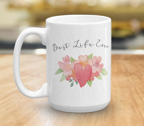 Best Life Ever Coffee Mug, Inspirational Quote Ceramic Coffee Cup, JW Pioneer Message Mug, Coffee Lover Gift