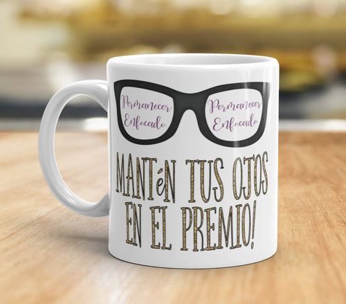 Spanish Stay Focused Keep Your Eyes on The Prize Coffee Mug JW Gift Inspirational Tea Cup Pioneer School Gift Motivational Encouraging Quote