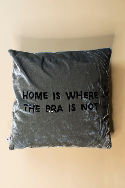 Home Is Where The Bra Is Not