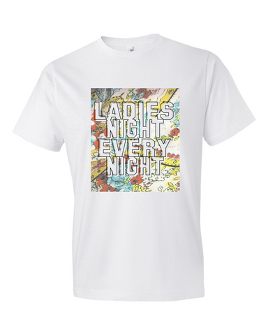 LADIES NIGHT EVERY NIGHT - BOBO ACADEMY - T-Shirts - LGBTQ - PRIDE - APPAREL - 1