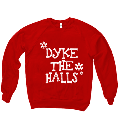 DYKE THE HALLS SWEATER - BOBO ACADEMY - christmas - LGBTQ - PRIDE - APPAREL