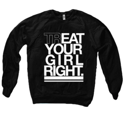 TREAT YOUR GIRL RIGHT SWEATER - BOBO ACADEMY - sweater - LGBTQ - PRIDE - APPAREL - 1
