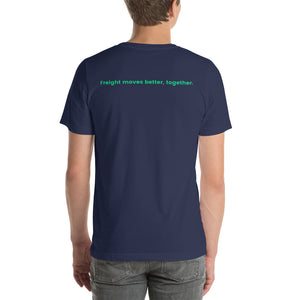 Freight Moves Better, Together Unisex T-Shirt