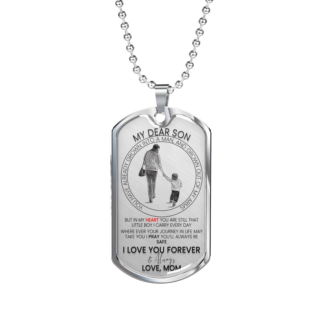 Dear Son Where Ever Your Journey in Life May Take You Dog Tag