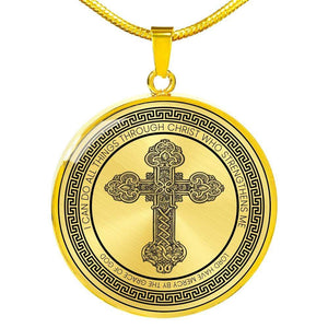 I Can Do All Things Through Christ Who Strengthens Me - Luxury Pendant Necklace