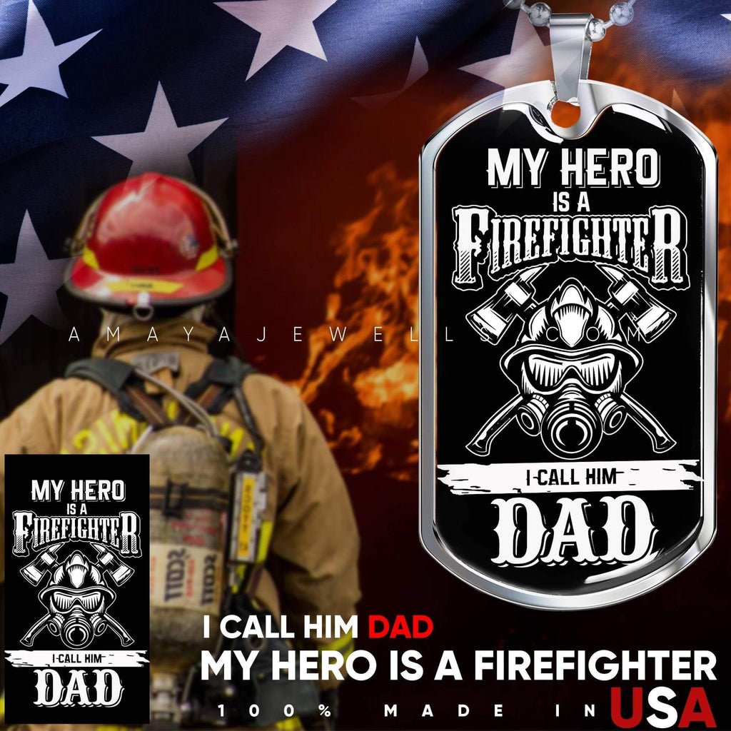 My Hero is A Firefighter - I call Him Dad
