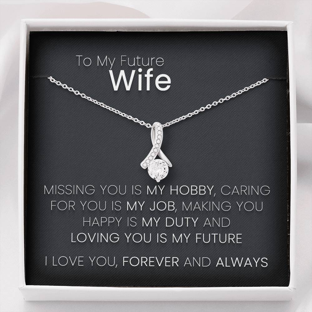 To My Future Wife Loving You is My Future Alluring Necklace