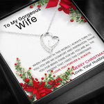 To My Wife - Forever Love Christmas Heart Necklace With Message Card