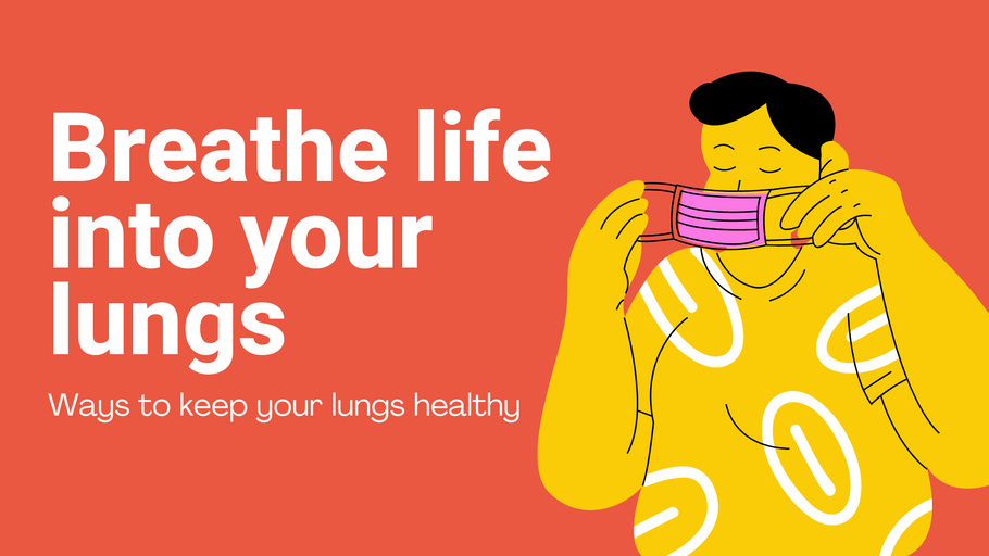 Breathe life into your lungs: Ways to keep your lungs healthy