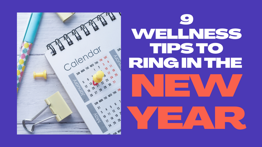 9 Wellness Tips to Ring in the New Year