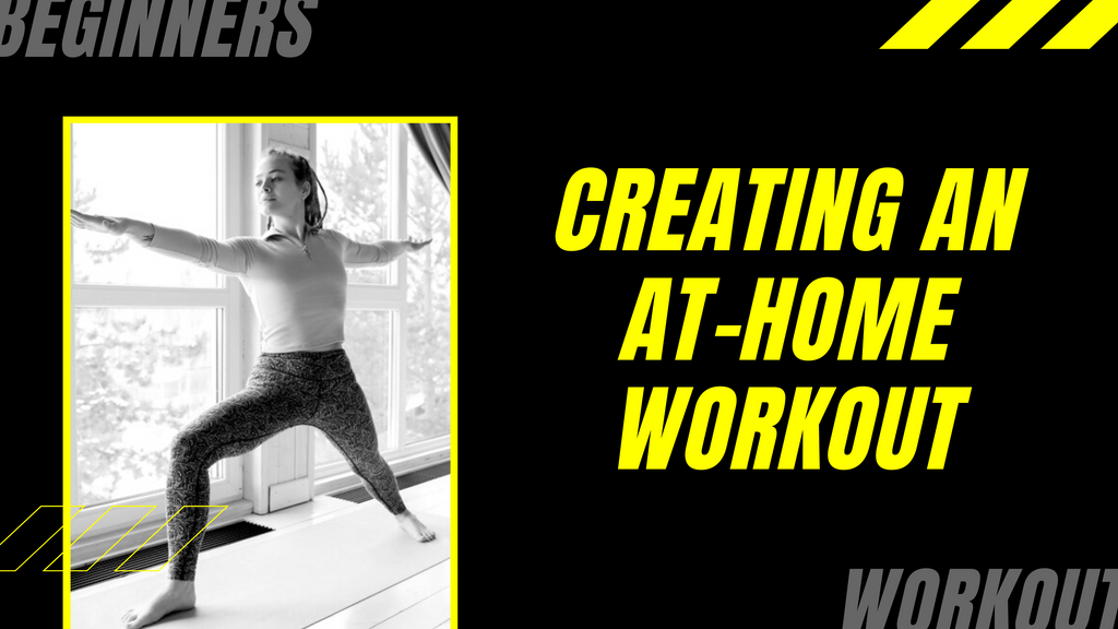 Creating an At-home Workout