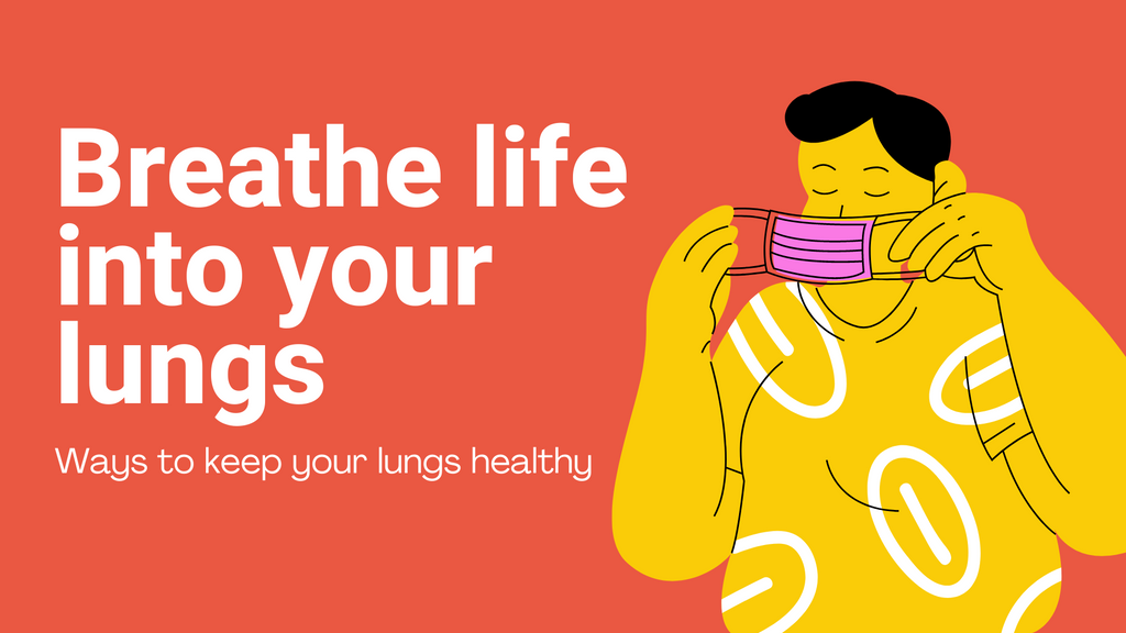 Ways to keep your lungs healthy