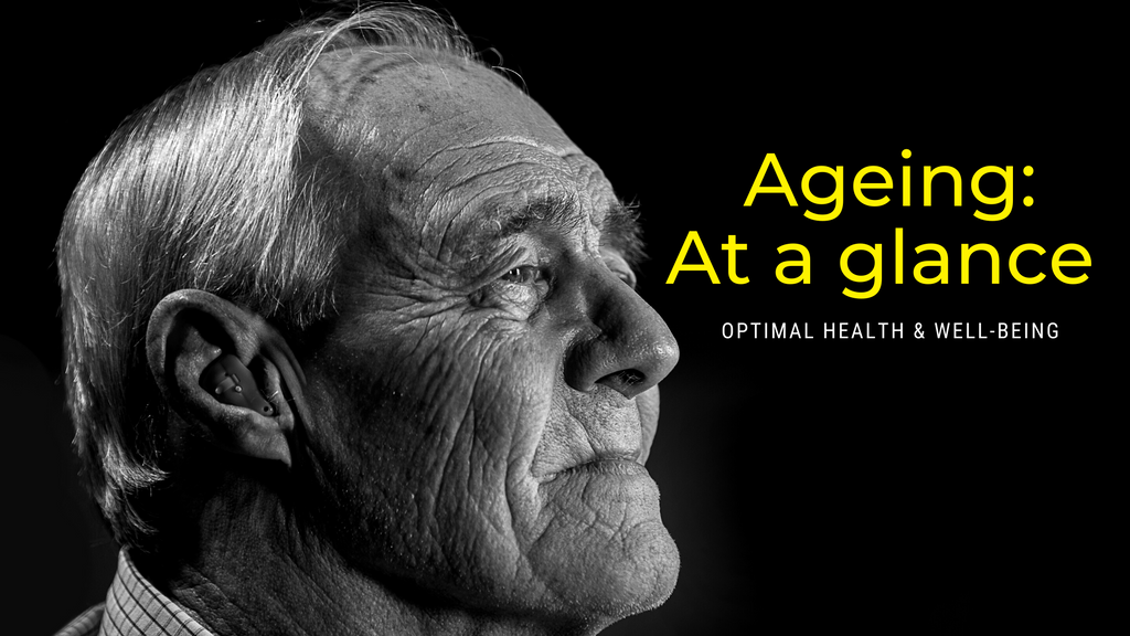 Ageing: At a glance