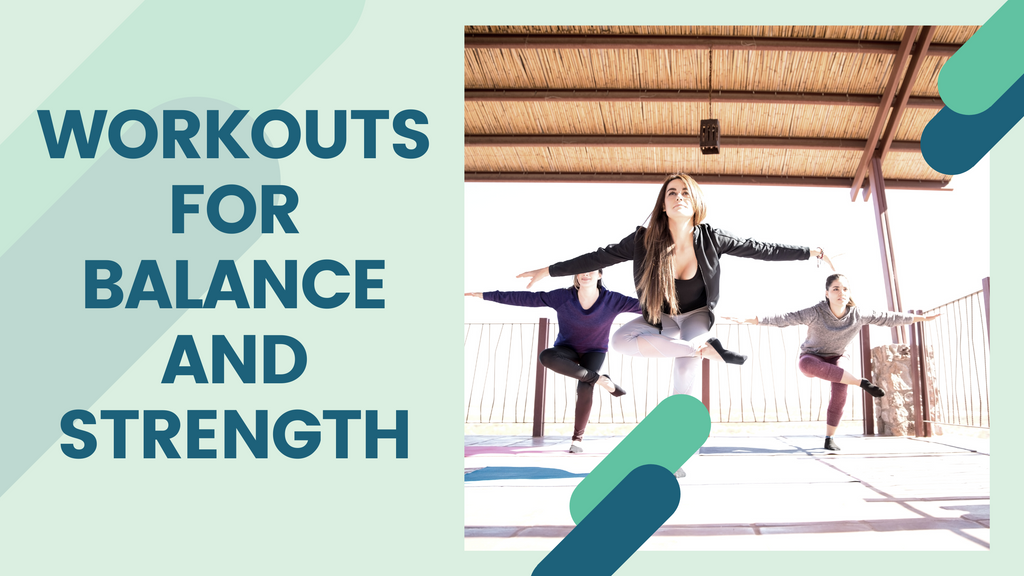 Workouts for balance and strength