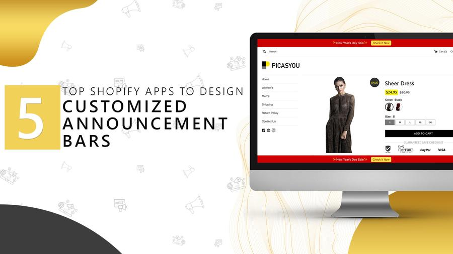 5 Top Shopify Apps to Design Customized Announcement Bars